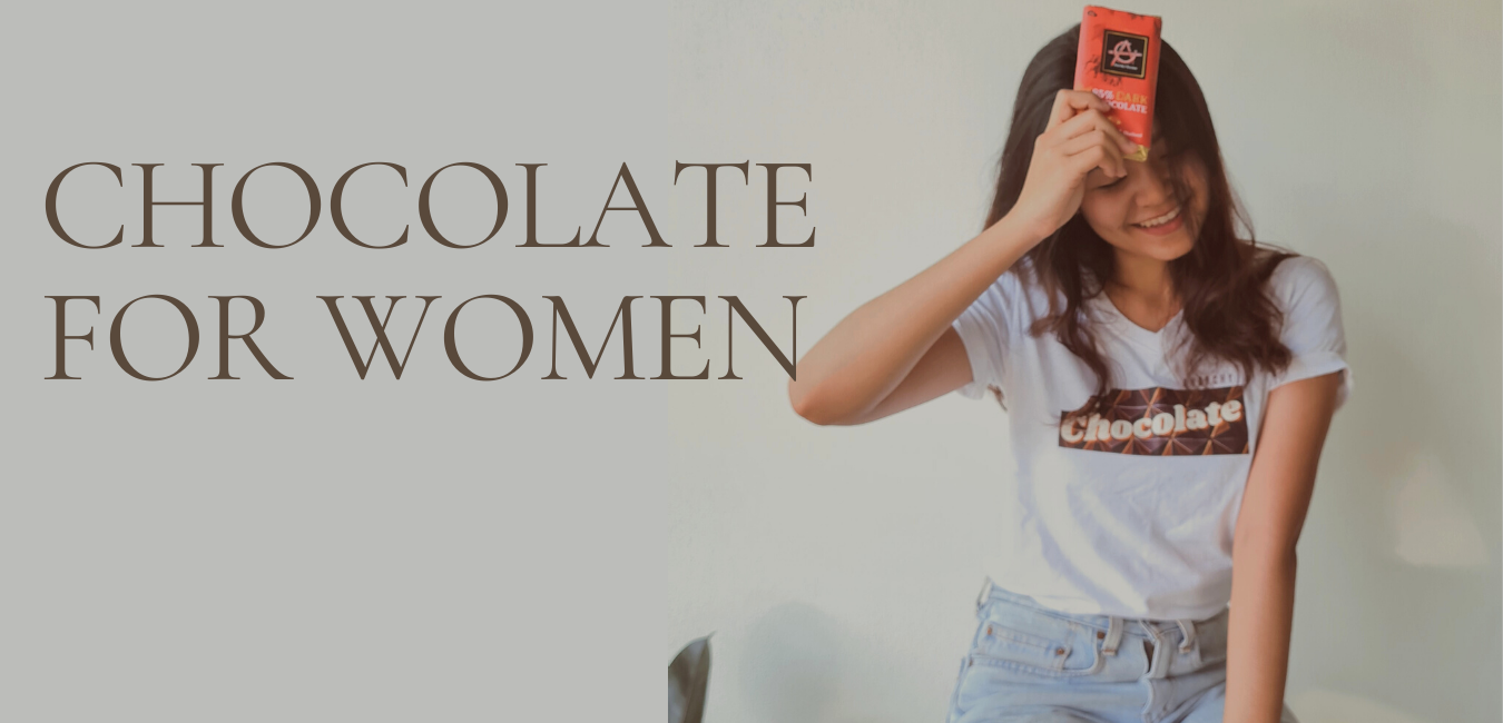 Chocolate for Women